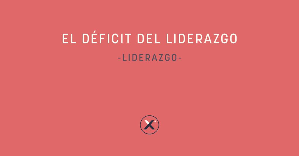 el deficit del liderazgo - cover image