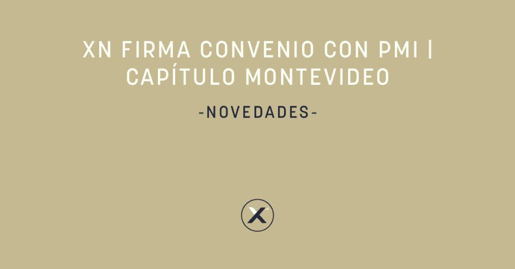 Xn firma convenio con PMI | Capítulo Montevideo - cover