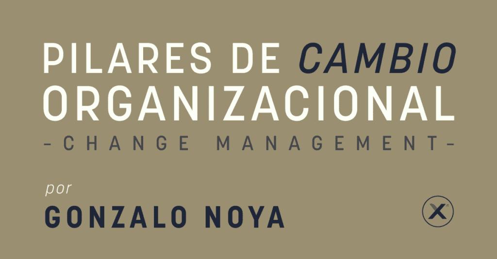 pilares de cambio organizacional - change management