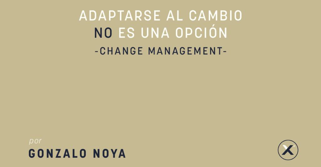 Adaptarse al cambio no es una opción cover image
