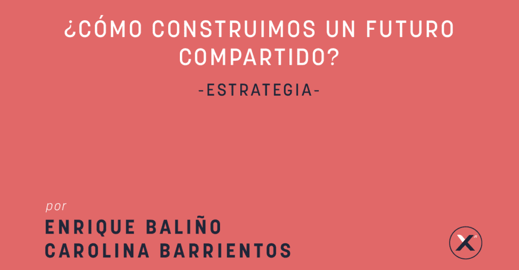 como construir un futuro compartido por enrique balino y carolina barrientos cover image