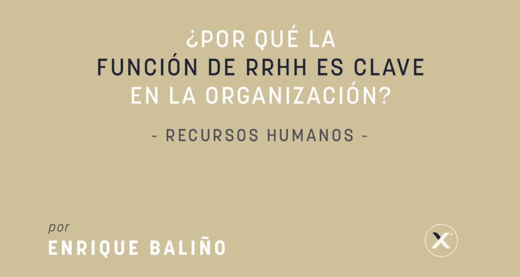 por que la funcion de rrhh es clave en una organizacion - cover image - xn blog